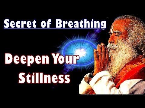 Sadhguru - If your breath drops down You'll evolve into perceiving higher things !