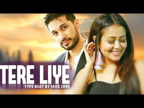 [ BEAT ] Tere Liye - Arjun kanungo | Neha Kakkar | Type Beat 2018