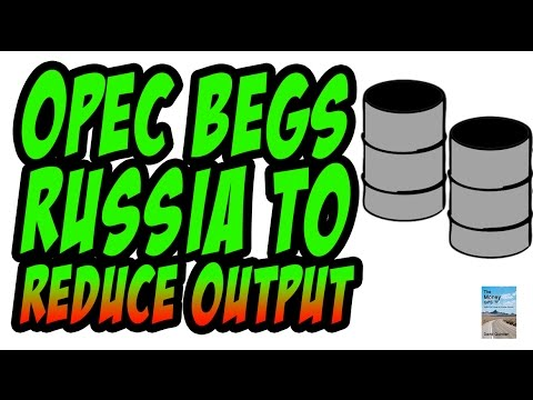 OPEC Begs Russia to Cut Oil Output as Deflation Market Price Hurting Economy!