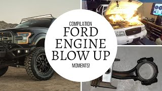 Ford engine blow up moments (compilation)