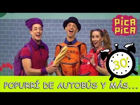 Pica - Pica - Popurrí de Autobús y más éxitos (30 minutos)