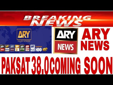 ARY NEWS NEW BIG UPDATE Paksat 38 0 Frequency video 2019
