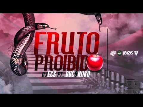 DJECS FT. DUC & NIIKO- FRUTO PROIBIDO ( KIZOMBA 2015)