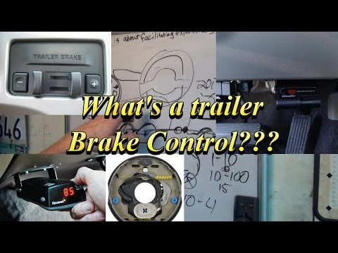 What's a Trailer Brake Controller???