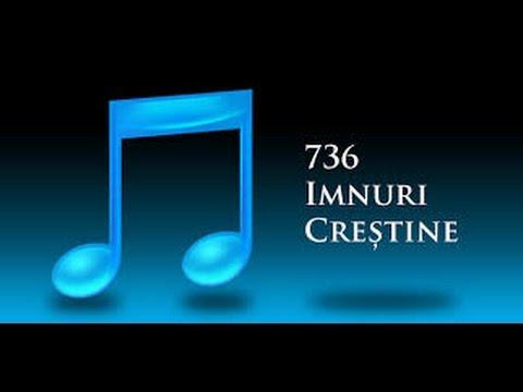 Imnuri crestine 736  E-al rugii mele ceas divin 191