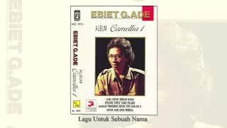 Ebiet G. Ade - Lagu Untuk Sebuah Nama (Official Audio)
