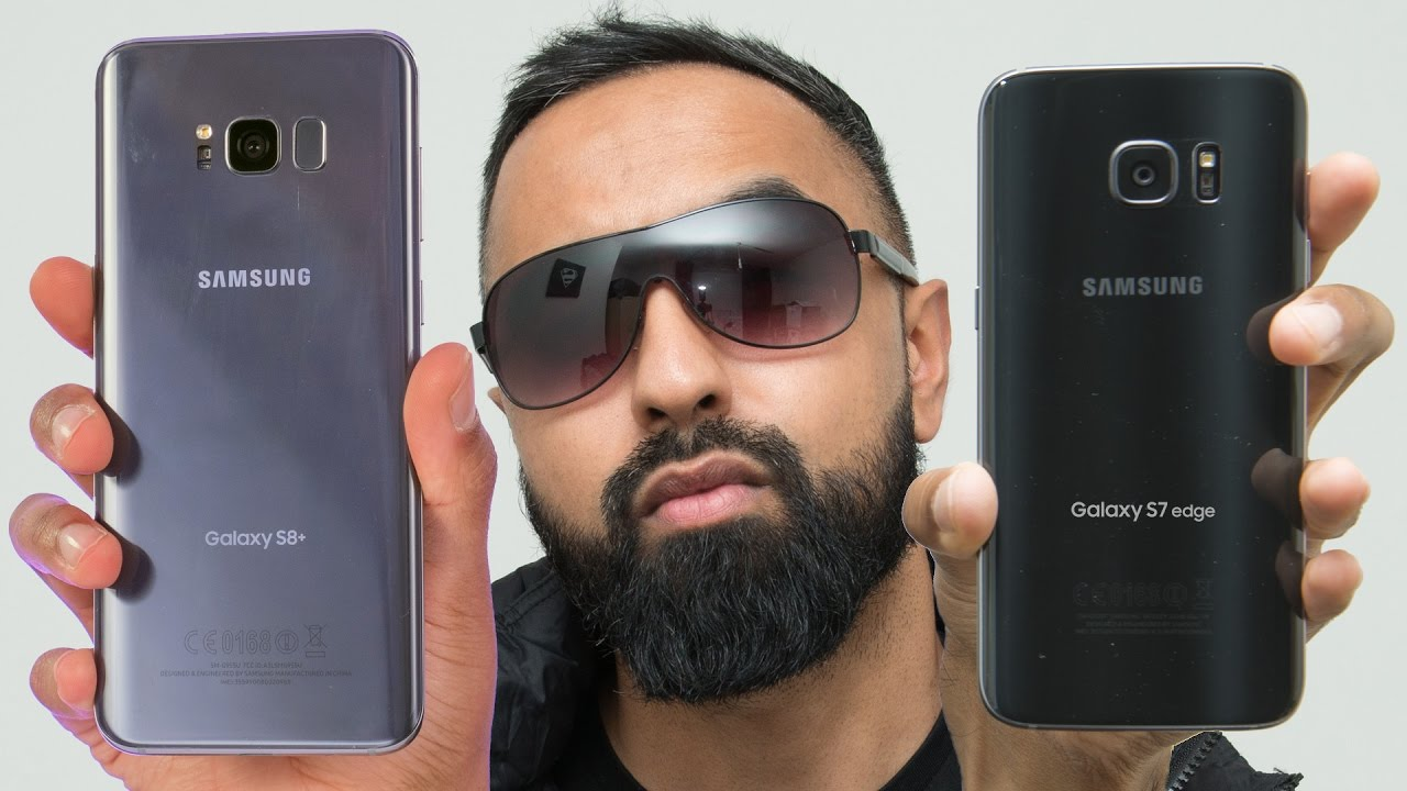 Samsung Galaxy S8 Plus vs S7 Edge