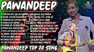 Pawandeep Rajan all songs | Best of Pawandeep hit Songs | Pawandeep Rajan song | old hindi song