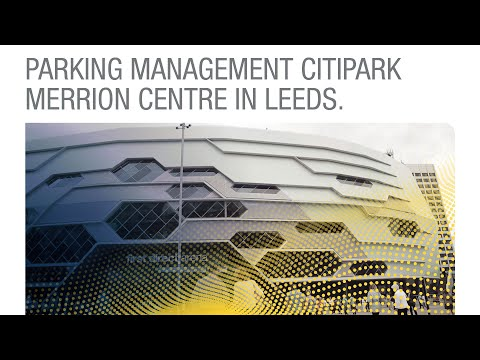 Parking Management CitiPark Merrion Centre in Leeds, England