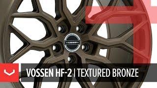 Vossen HF-2 Wheel | Textured Bronze | Hybrid Forged Series