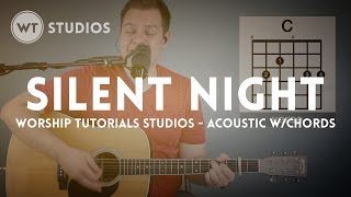 Silent Night - acoustic with chords (Worship Tutorials Studios)