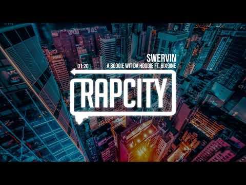 A Boogie Wit Da Hoodie - Swervin ft. 6ix9ine