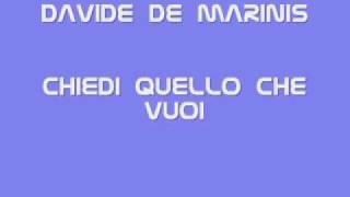 Davide De Marinis - Chiedi quello che vuoi
