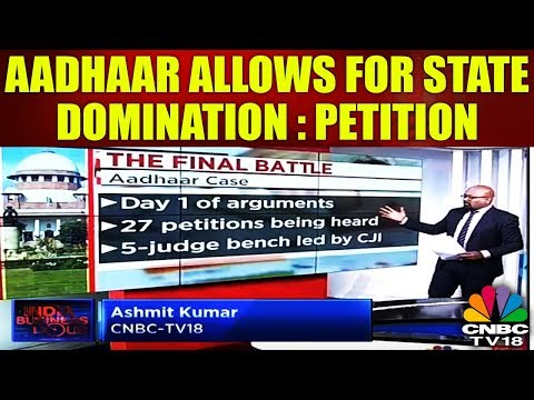 AADHAAR Allows for State Domination: Petition | CNBC TV18