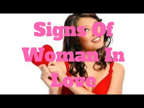Signs Of Woman In Love
