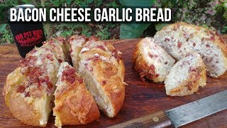 Bacon Cheese Garlic Bread by the BBQ Pit Boys