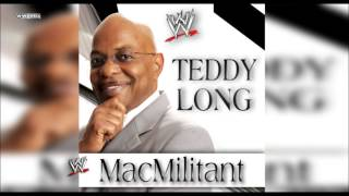 "WWE: ""MacMilitant"" (Teddy Long) Theme Song + AE (Arena Effect)"