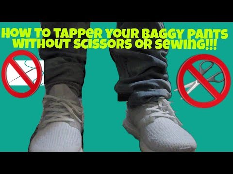 How to tapper your baggy pants without cutting or sewing.