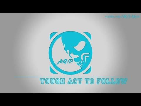 Tough Act To Follow By Johannes Hager - [2010s Pop Music]