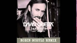 David Guetta Dangerous Feat Sam Martin Robin Schulz Remix