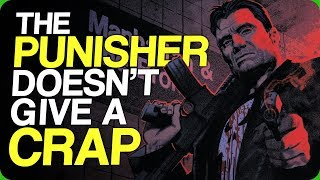 The Punisher Doesn't Give a Crap (The T-1000 Is The Best Terminator)