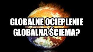 Globalne ocieplenie, globalna ściema? - HORYZONT ZDARZEŃ #35