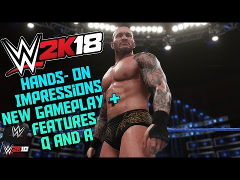 WWE 2K18 HANDS ON FIRST NEWS IMPRESSIONS Q and A - GAMEPLAY, NEW ELIMINATION CHAMBER, FEATURES