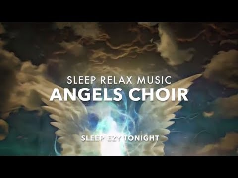 Angels Choir, Healing Guardian Angels, SLEEP Music, Remove Anxiety, Divine Voices of Angels ★ 7