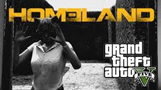 GTA 5 HOMELAND REMAKE SHORTMOVIE! (GTA 5 Machinima)