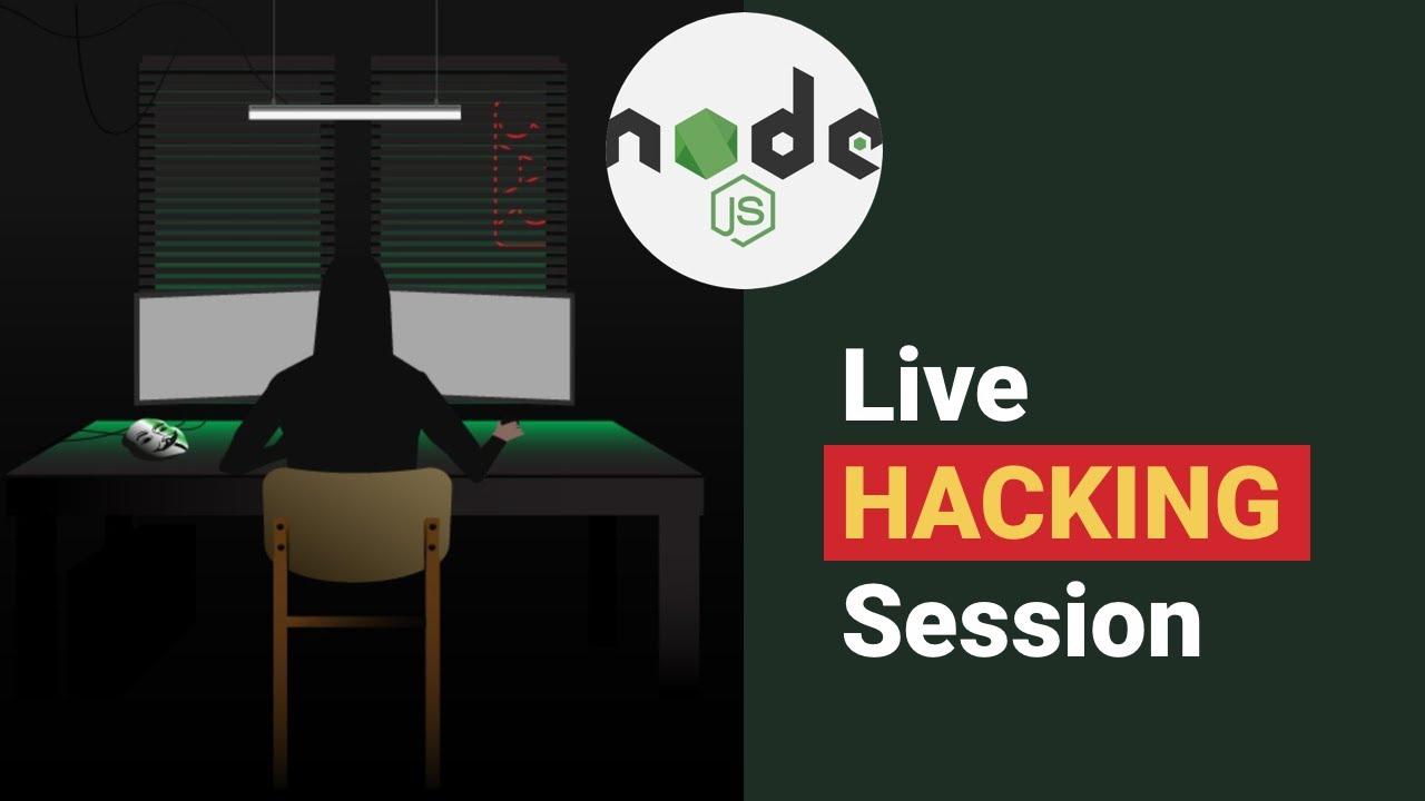 Stranger Danger: Your NodeJS Attack Surface Just Got Bigger (Live Hacking Session)