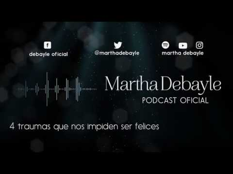 4 traumas que nos impiden ser felices, con Mario Guerra   Martha Debayle
