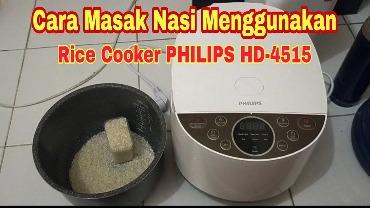 Cara Masak Nasi Menggunakan Rice Cooker Digital Philips Hd 4515 5000 Series Cepat Mudah Youtube Cara menggunakan rice cooker philips