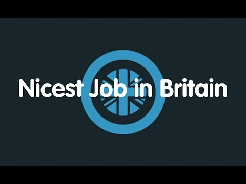 The Nicest Job in Britain