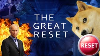 They are about to Hit the Great Reset Button! Are you Ready!? Of course not!