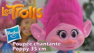 Trolls Poppy - Démo de la poupée chantante de 35 cm