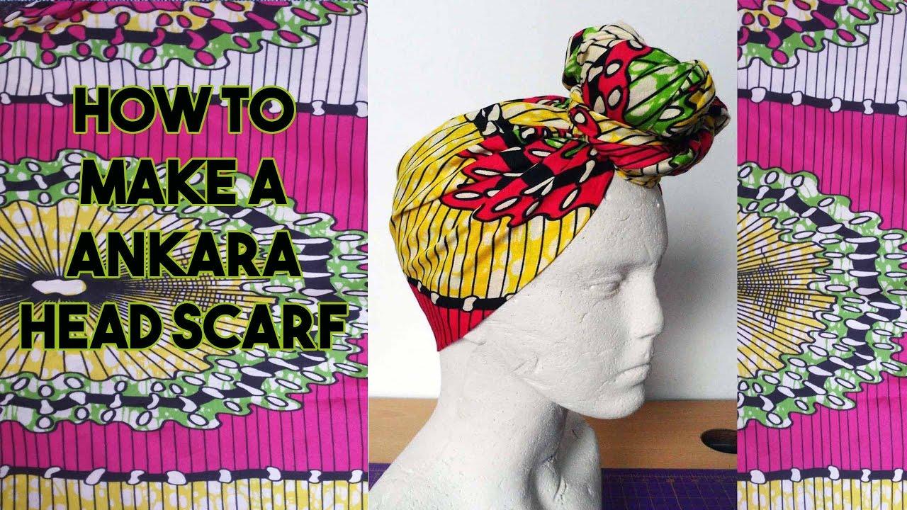 DIY  How to make an Ankara Head Scarf - Craftbrulee - YouTube 98391e94c6a0