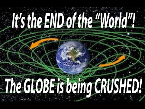 "The ""END"" of the ""WORLD"" ~ The ""GLOBE"" is being ""CRUSHED""!"