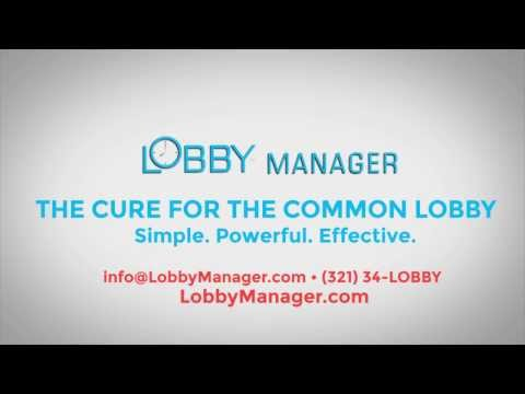 Lobby Manager Will Transform Your Lobby