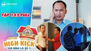 Gia đình là số 1 sitcom | Tập 152 full:Đức Hạnh lo sợ khi bị giang hồ tìm đến phá công ty vì ba Yumi