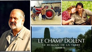Le Champ Dolent - épisode 1
