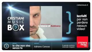 Adriano Canosa - Io che non vivo senza te (Pino Donaggio)