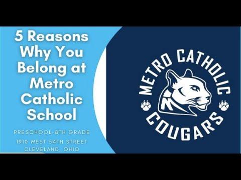 5 Reasons You Belong at Metro Catholic School