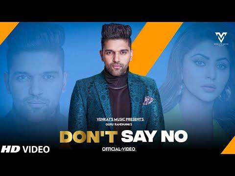 don't-say-no-:-guru-randhawa-(official-video)-|-ft.-paivy-|-new-punjabi-songs-|-venkat's-music-2021