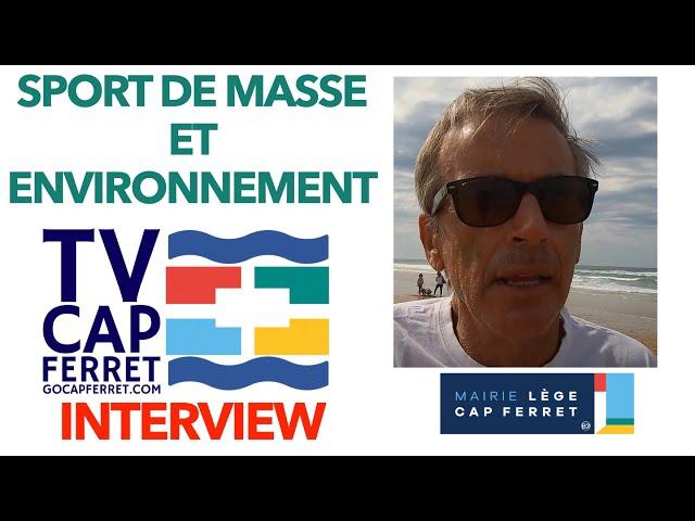 Foulée des Baïnes #4- Interview du Maire de Lège-Cap Ferret  Plage Grand Crohot Lège-Cap Ferret