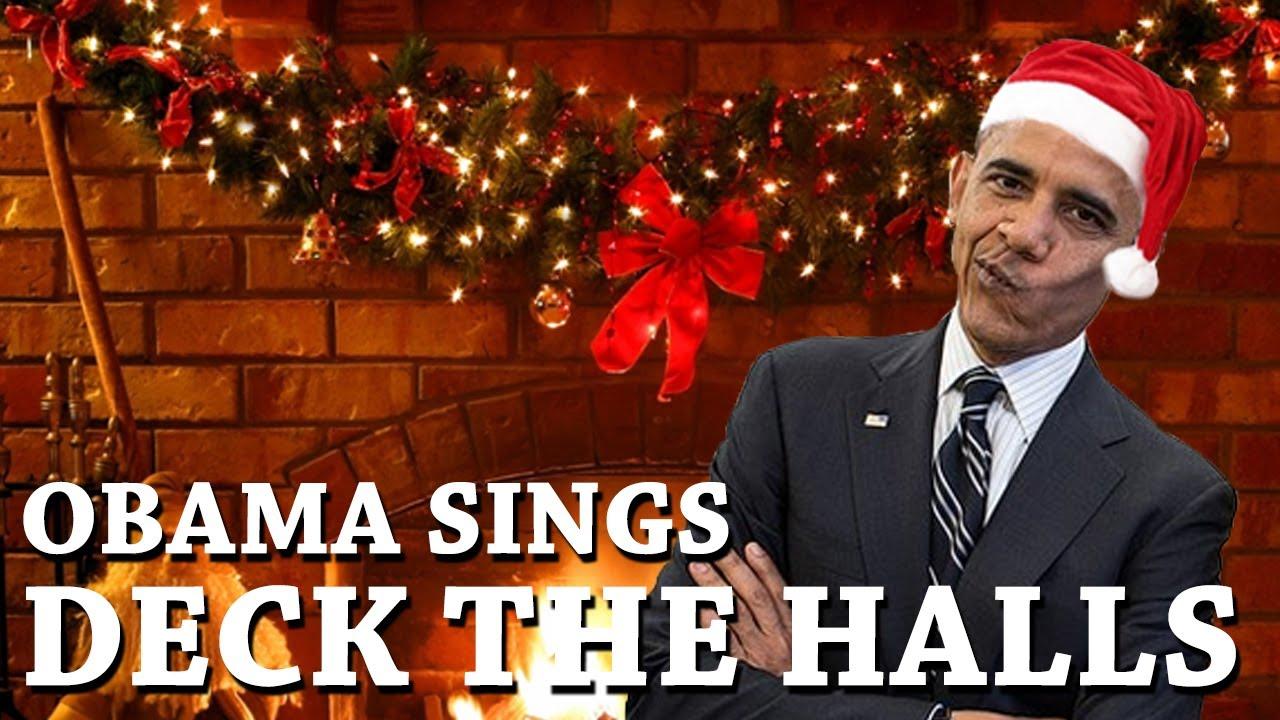 Barack Obama Singing Deck the Halls - YouTube