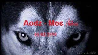Aodz 1-1 Mos(ขี้ตรีน)  [HEIMDALL-RO] 01/02/2559