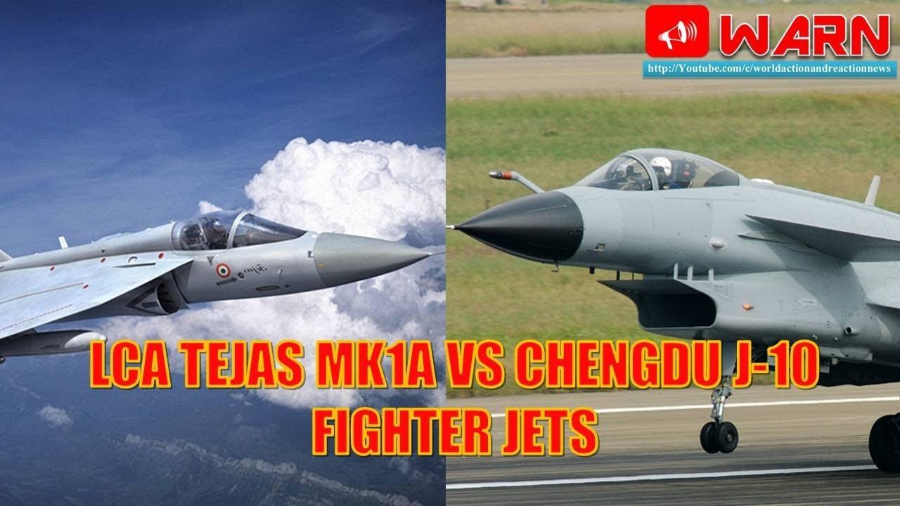 Lca Tejas Mk1a Vs Chengdu J 10 Fighter Jets Youtube