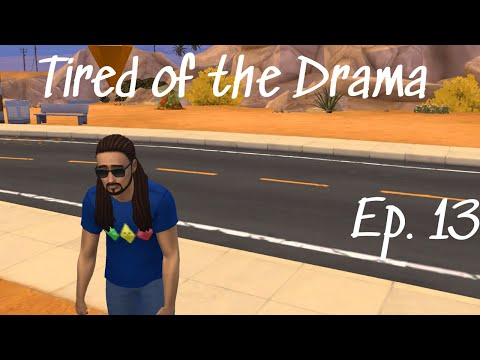 Tired of the Drama | LP Ep. 13| Jacob Sims 4 Discover University |