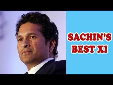 Sachin Tendulkar's All Time Best XI   Best 11