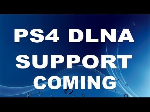 PS4 DLNA Support coming 2015 - Save Music & Video to PlayStation 4